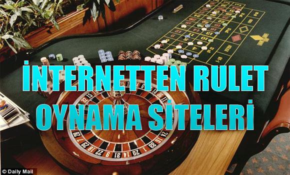 İnternetten rulet oynama siteleri, güvenilir rulet oynama siteleri, güvenilir yabancı rulet oynama siteleri