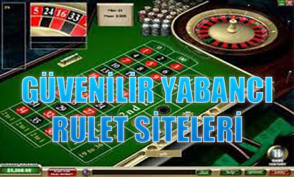 yabancı rulet siteleri, güvenilir rulet siteleri, Güvenilir yabancı rulet siteleri