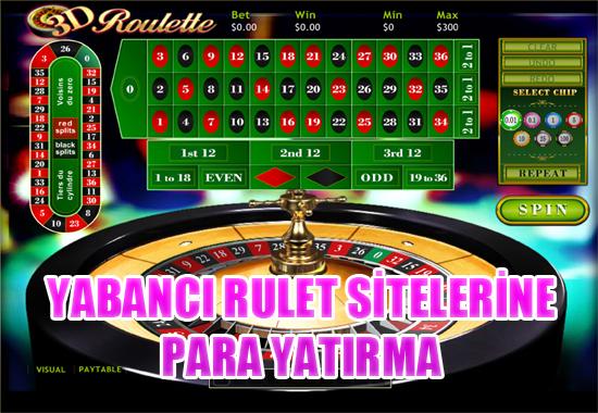 yabancı rulet sitelerine para yatırma, Yabancı güvenilir rulet sitelerine nasıl para yatırılır, Rulet sitelerine para yatırma işlemi