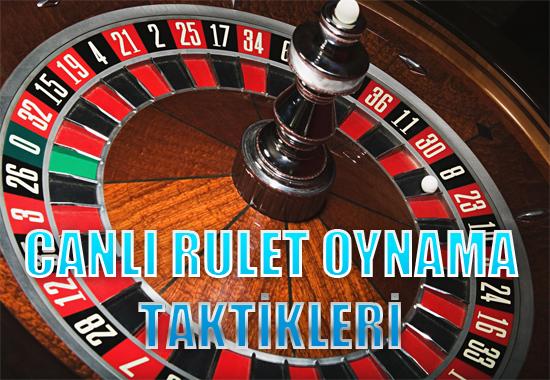 Canlı rulet oynama yöntemi, Canlı rulet oynayarak para kazanmak, Canlı rulet oynama taktikleri, Canlı rulet oynama stratejileri
